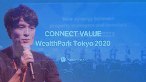 【延期】海外から不動産テック企業や投資家らが来日する「CONNECT VALUE」が9月開催へ